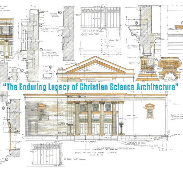 "PAST EVENT: ""The Enduring Legacy of Christian Science Architecture"""